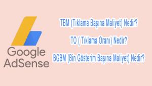 Adsense TBM, To ve BGBM değerleri nedir